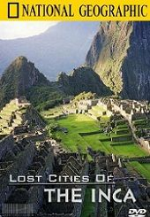 Những Thành Phố Thất Truyền Của Đế Chế Inca